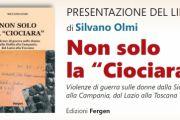 In 'Non solo la Ciociara' di Silvano Olmi le violenze sottaciute del '44 sulle donne di Viterbo, Siena, Livorno e dell'Isola d'Elba