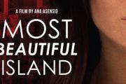 Most Beautiful Island, la plurimemiata opera prima di Ana Asensio nelle sale italiane