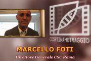 Marcello Foti e le collaborazioni del Centro Sperimentale di Cinematografia con Cortinametraggio