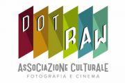 """Nasce """"DotRAW"""", l'Associazione Culturale punto di riferimento nell'Alto Lazio per la Fotografia e il Cinema"""