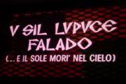 """Omaggio a Emilio Valerioti: la serata e il film """"Usil Lupuce Falado…"""""""