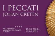 """Roma: a Villa Medici riapre la mostra """"I Peccati"""" di Johan Creten prorogata fino al prossimo 23 maggio"""