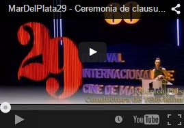 MarDelPlata29 - Ceremonia de clausura. Astor de Oro Come to My Voice. Mejor Guion Le meraviglie