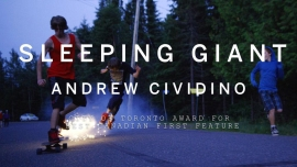 Best Canadian First Feature Film goes to for Andrew Cividinos Sleeping Giant