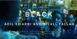Dropbox Discovery Programme Filmmakers Award. The award went to Adil El Arbi and Bilall Fallah whose film Black