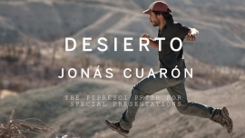 Prize of the International Federation of Film Critics FIPRESCI for Special Presentations is awarded to Jonás Cuaróns Desierto