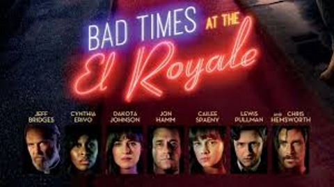 Bad Times at the El Royale by Drew Goddard