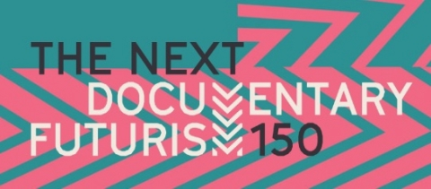 The Next 150 Documentary Futurism